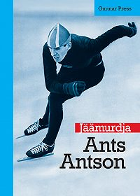 Gunnar Press -Jäämurdja. Ants Antson