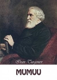 Ivan Turgenev -Mumuu