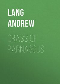 Andrew Lang -Grass of Parnassus