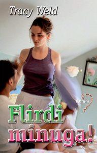 Tracy Weld -Flirdi minuga!