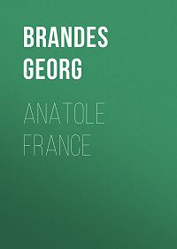Georg Brandes -Anatole France