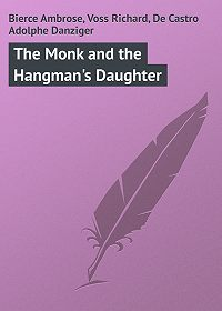 Ambrose Bierce -The Monk and the Hangman's Daughter