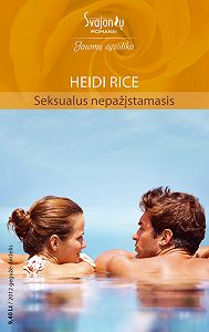 Heidi Rice -Seksualus nepažįstamasis