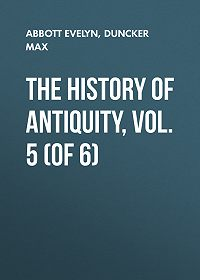 Max Duncker -The History of Antiquity, Vol. 5 (of 6)