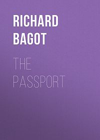 Richard Bagot -The Passport
