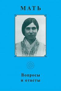 А. Климов -Мать. Вопросы и ответы 1929–1931 гг