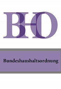 Deutschland - Bundeshaushaltsordnung – BHO