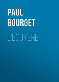 Paul Bourget -L'Écuyère