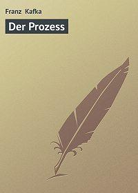 Franz Kafka - Der Prozess