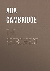 Ada Cambridge -The Retrospect