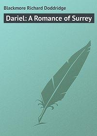Richard Blackmore -Dariel: A Romance of Surrey