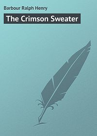 Ralph Barbour -The Crimson Sweater