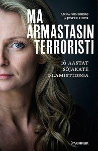 Anna Sundberg -Ma armastasin terroristi