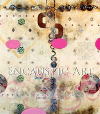 Jennifer Margell -Encaustic Art