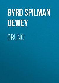 Byrd Dewey -Bruno