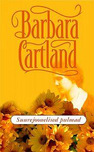 Barbara Cartland - Suurejoonelised pulmad
