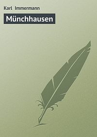 Karl Immermann - Münchhausen
