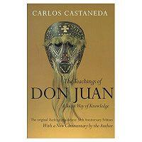 Карлос Сезар Арана Кастанеда -Учения дона Хуана: Знание индейцев Яки