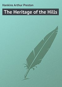 Arthur Hankins -The Heritage of the Hills