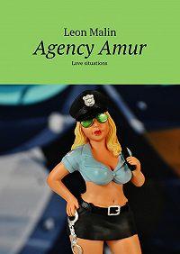 Leon Malin -AgencyAmur. Love situations