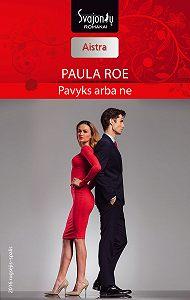 Paula Roe -Pavyks arba ne