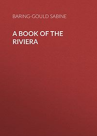 Baring-Gould Sabine -A Book of The Riviera