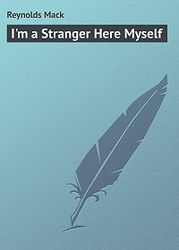 Mack Reynolds -I'm a Stranger Here Myself