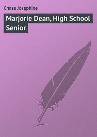 Chase Josephine -Marjorie Dean, High School Senior