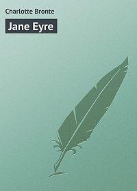 Charlotte Bronte -Jane Eyre