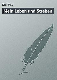 Karl May -Mein Leben und Streben