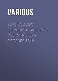 Various -Blackwood's Edinburgh Magazine, Vol. 64 No. 396 October 1848