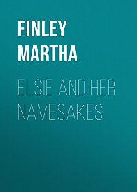 Martha Finley -Elsie and Her Namesakes