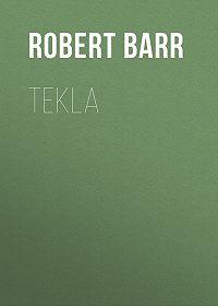Robert Barr -Tekla