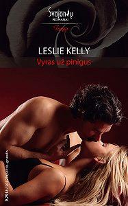 Leslie Kelly -Vyras už pinigus