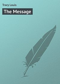 Louis Tracy -The Message