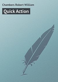 Robert Chambers -Quick Action