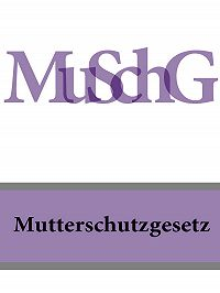 Deutschland -Mutterschutzgesetz – MuSchG