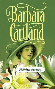 Barbara Cartland -Häbitu hertsog
