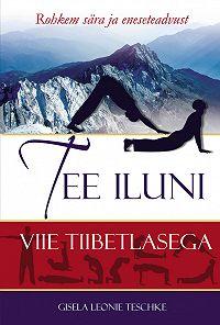 Gisela Leonie -Tee iluni viie tiibetlasega