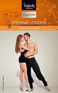 Stefanie London -Baleto įkvėpti