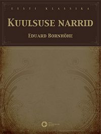 Eduard Bornhöhe -Kuulsuse narrid