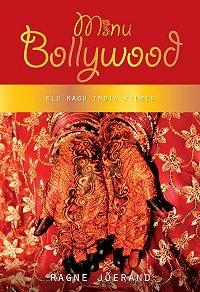 Ragne Jõerand -Minu Bollywood