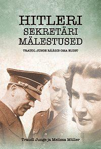 Traudl Junge -Hitleri sekretäri mälestused
