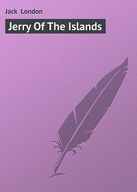 Jack London - Jerry Of The Islands