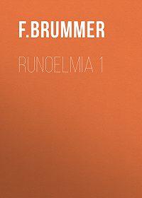 F. Brummer -Runoelmia 1