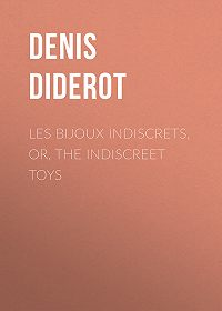 Denis Diderot -Les Bijoux Indiscrets, or, The Indiscreet Toys