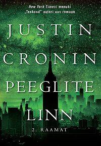 Justin Cronin -Peeglite linn. II raamat