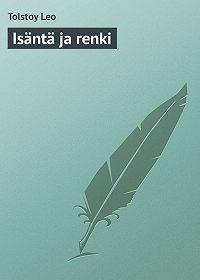 Leo Tolstoy -Isäntä ja renki