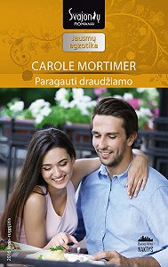 Carole Mortimer -Paragauti draudžiamo