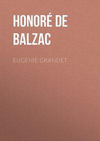 Honoré de -Eugenie Grandet